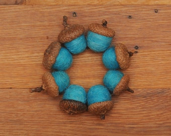 Felted Wool Acorns, Turquoise Blue, Also Available as Ornaments