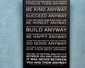 Mother Teresa's - Do it Anyway Poem - Canvas Gallery Wrap - Available Sizes (8x12) (12x18) (16x24) (20x30) (24x36)