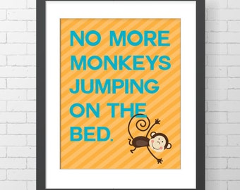 "INSTANT DOWNLOAD - No More Monkeys Jumping On The Bed - CUSTOMIZABLE - 8"" x 10"" Digital Art Print"