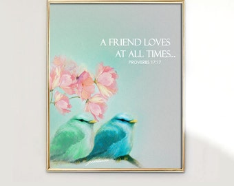 PRINT Hand Drawn Adorable Two Little Bird Friends with Scripture Proverbs 17:17