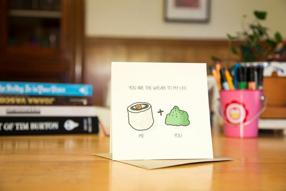 Valentine Sushi Card- You are the Wasabi to My Life- You are the Spice of My Life Card