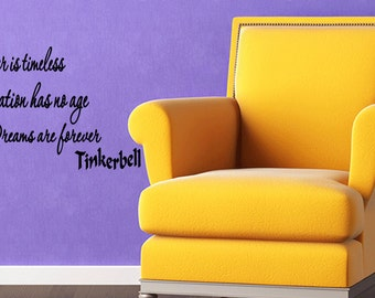 Laughter is Timeless Imagination has No Age Dreams are Forever Tinkerbell Quote Wall Decal Quote (T82)