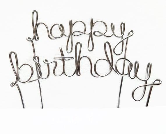 happy birthday wire cake topper silver brown gold black