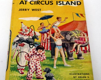 The Happy Hollisters At Circus Island by Jerry West Hardback book with DJ