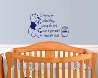 Winnie the Pooh decal - Nursury Wall Decal - Disney wall decor - Childrens Wall art - Sometimes the smallest things - Nursury wall quote