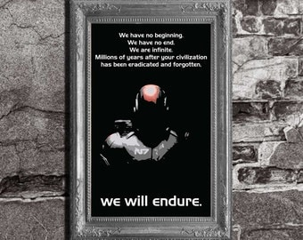 Mass Effect - We will endure - Customer / Commander Shepard Inspired - Movie Art Poster