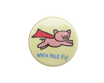 Flying Pig Pin -  Pig Pin - Pig Magnet - When Pigs Fly - Super Hero Pig