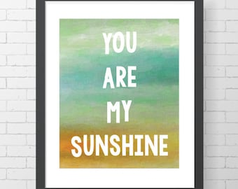 """INSTANT DOWNLOAD - You Are My Sunshine - 8"""" x 10"""" Digital Art Print"""