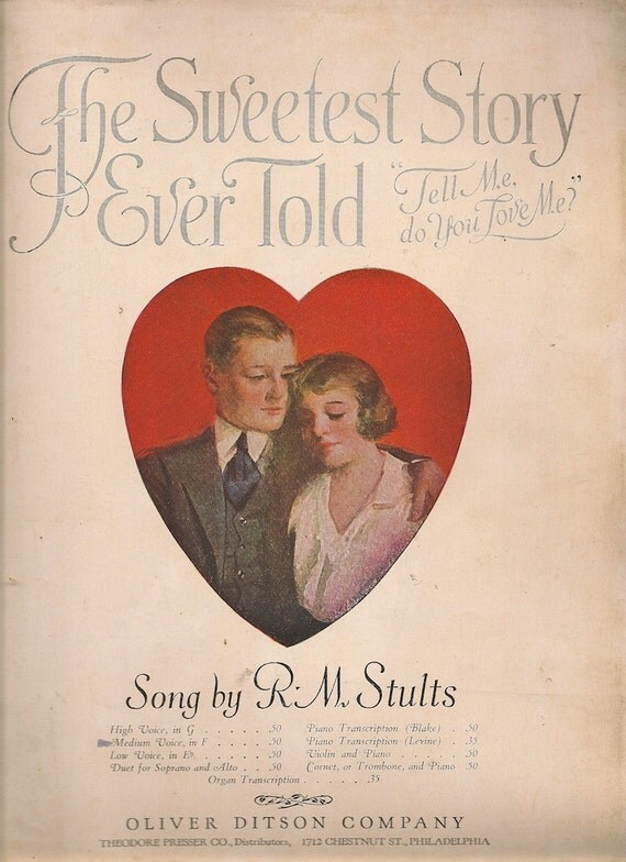 """The Sweetest Story Ever Told """"Tell Me Do You Love Me?"""" - R. M. Stults - 1920 - Vintage Sheet Music"""