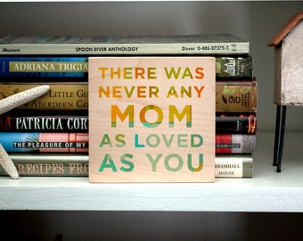 """Mom Wall Art- There Was Never Any Mom Art Block- 4""""x4"""" Gifts for Wife- Gift for Mom to Be- Gift for New Mom- from Daughter Mother- Art Print"""