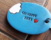 Oh Happy Day Custom Leather Keychain