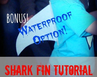 PDF: Shark Fin Tutorial - NEW! Waterproof Option and Now in 3 Sizes!  Also Pet Option - How to DIY - No Sew - Costume Shark Week Sharknado