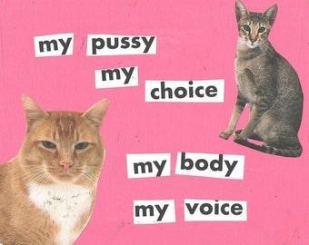 My Pussy My Choice ART PRINT
