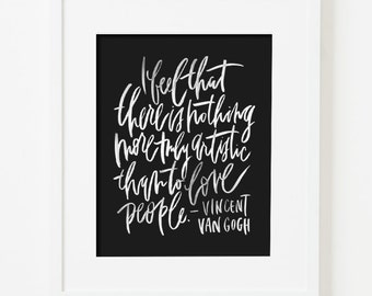framed 8x10 print / van gogh / love people / white lettering / choice of black, white, natural or gold frame