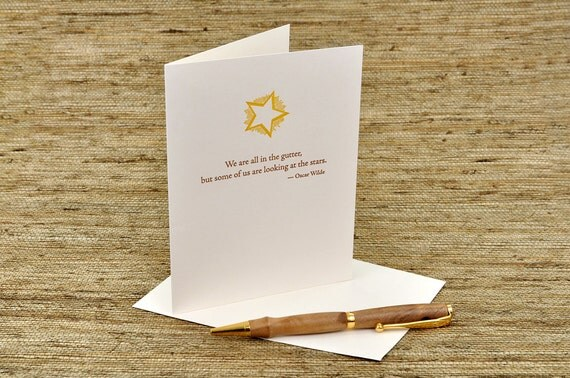 We are all in the gutter, but some of us are looking at the stars - Oscar Wilde quote - letterpress card