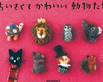 Wool Needle Felting Cute Small Animals Japanese Craft Book