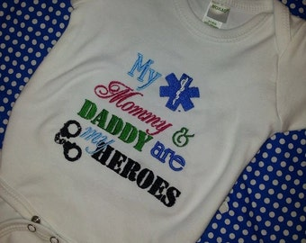 My Mommy and Daddy are Heroes  Bodysuit T-shirt Embroidered Childrens Size