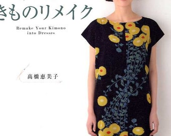 Remake Your Kimono into Dresses - Japanese Craft Book