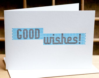GOOD WISHES letterpress card