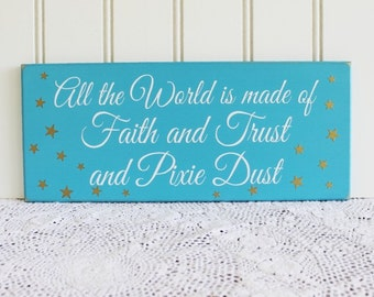 All the World is made of Wood Sign Shabby Handcrafted Whimsical Fairy Wall Art