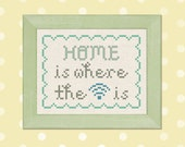 Home is Where the Wifi is. Text Cross Stitch Pattern PDF Instant Download