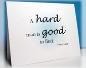 MATURE CONTENT CARD - A Hard Man Is Good to Find Naughty Adult Card