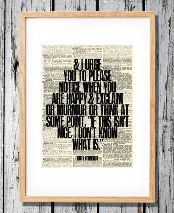 Kurt Vonnegut  - If this isn't nice I don't know what is - Art Print on Vintage Antique Dictionary Paper