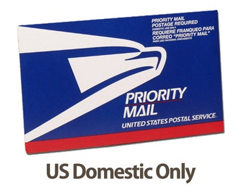 Priority Mail Upgrade-US Orders only please