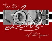 """Chicago Blackhawks """"For the Love of the Game"""" Photographic Print"""