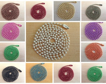 75pc...Colored Ball Chains. Mix and Match any color. Great for pendants.