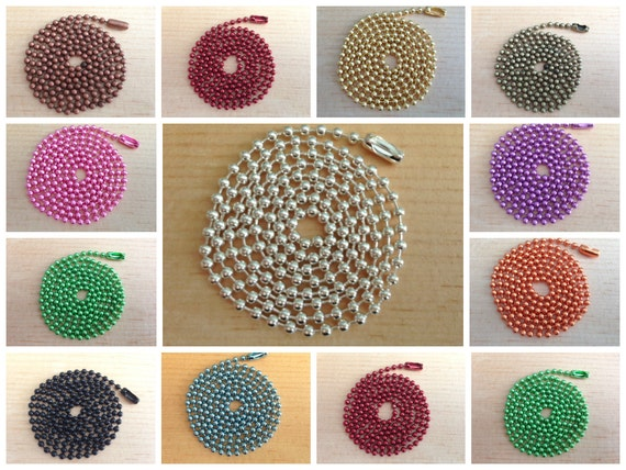 100pc...Colored Ball Chains. Mix and Match any color. Great for pendants.