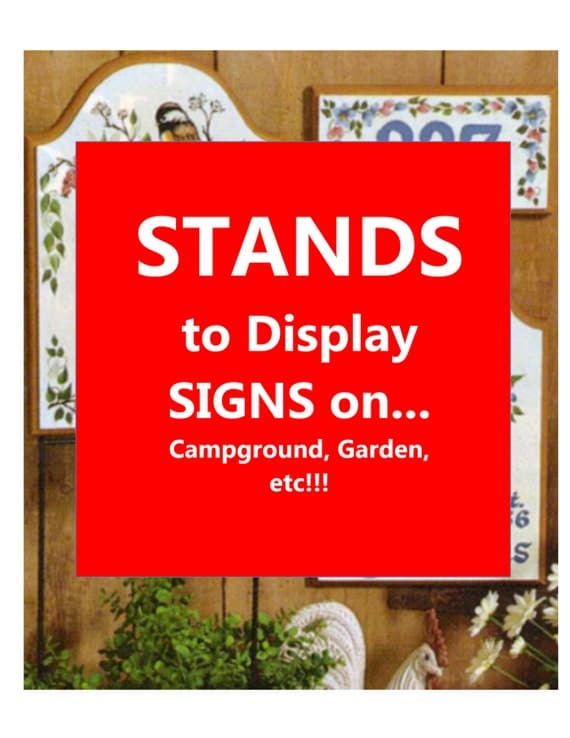 STAND to DISPLAY SIGNS Garden Yard Home Campsite Office