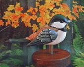 CHICKADEE - BLACK CAPPED - Hand Carved - Wood Bird - Hand Painted Songbird -  by Will Kay Studios