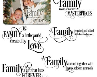 Love Word Art Quotes Photo Overlays for Scrapbooking - FAMILY IS EVERYTHING - (5) Custom Quotes for your Photographs and Quick Pages.