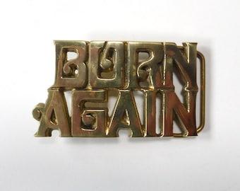 Born Again Belt Buckle Vintage 1970s Brass Metal Baron