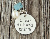 I Can Do Hard Things Necklace, Handstamped Sterling Silver Jewelry, Inspirational Necklace, Affirmation Necklace, Mantra Necklace, Adoption
