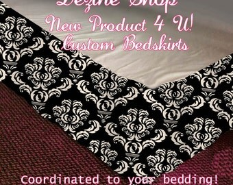 Custom Bedskirt -Create Your Own Bed Skirt - Match any personalized bedding - three sizes