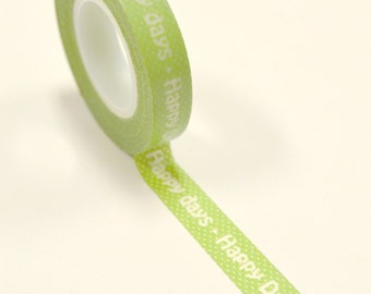 Washi Tape - 10mm - Happy Days Text on Green - Deco Paper Tape No. 865
