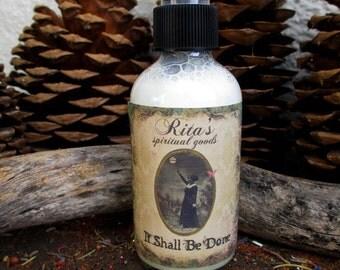 Rita's It Shall Be Done Spiritual Mist Spray - Pagan, Magic, Hoodoo, Witchcraft, Juju