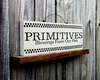Primitives Sign, Painted Wood, Primitive Decor, Country, Rustic, Primitive Blessings, Checkerboard Accents, Barnwood Gray, Black Lettering