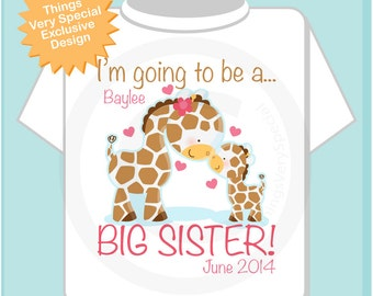 Personalized I'm Going to Be A Big Sister Giraffe Shirt or Onesie with name and date with Little Baby | 05102012a
