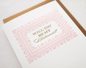 Will You Be My Bridesmaid? Letterpress Card