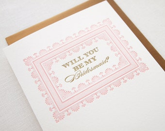 Will You Be My Bridesmaid? Letterpress Card - Bridesmaid Proposal Card