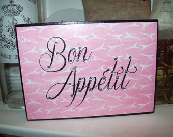 Pink Bon Appitit shelf sitter plaque sign,shabby chic,Paris decor,French decor,Paris kitchen decor,wall decor,wall hanging