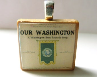 Our Washington - vintage sheet music Scrabble tile pendant