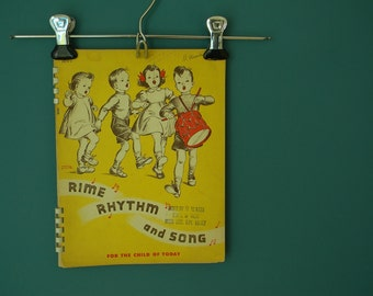 1942 Children's Music Book- Rime, Rhythm and Song