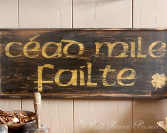 Early looking CEAD MILE FAILTE Wooden Sign Irish Greeting