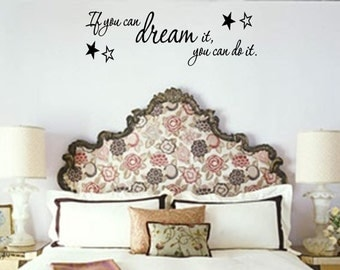 Vinyl Wall words quotes and sayings #0454 If you can dream it, you can do it.