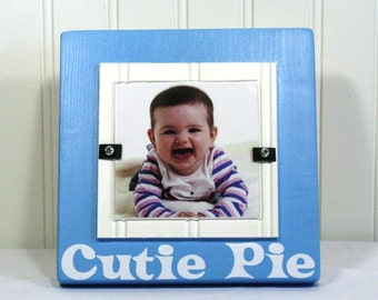 4X4 Picture Frame Quote Wood Frame Baby Frame Cutie Pie Blue Heaven White Photo Frame