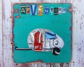 License Plate Art - Travel Trailer Airstream - Road Trip Adventure Fun Recycled Art Company Boys Room Nursery - Upcycled Artwork Baby Shower